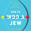 A new view on what to do to woo a Jew photo