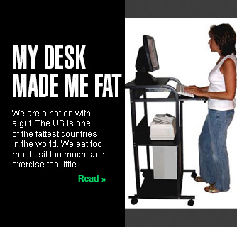 My Desk Made Me Fat slide